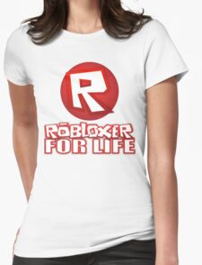 Robloxer For Life Womens Fitted T-Shirt