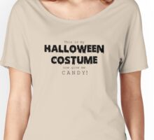 """""""Halloween Costume"""" -black font Women's Relaxed Fit T-Shirt"""