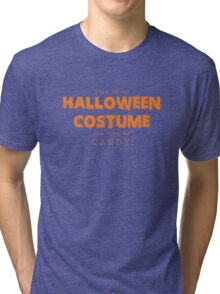 """Halloween Costume"" -orange font Tri-blend T-Shirt"