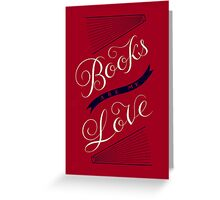 Books are my Love Greeting Card