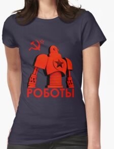 РОБОТЫ - Comrades of Steel, Version 1C.1 Womens Fitted T-Shirt