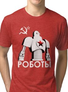 РОБОТЫ - Comrades of Steel, Version 1B.1 Tri-blend T-Shirt