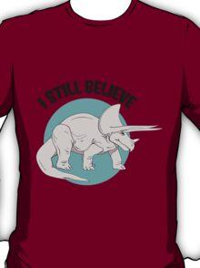 I Still Believe T-Shirt
