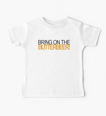 Bring on the Butterbeer! Baby Tee