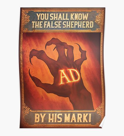 BioShock Infinite – You Shall Know the False Shepherd by His Mark! Poster Poster