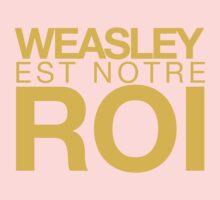 WEASLEY EST NOTRE ROI! Kids Clothes