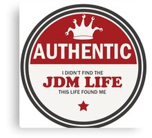 Authentic jdm life found me badge - red Canvas Print