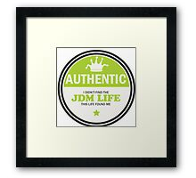Authentic jdm life found me badge - green Framed Print