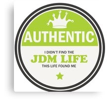 Authentic jdm life found me badge - green Canvas Print