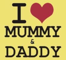 I Love Mummy & Daddy Kids Tee