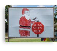 Jesus Stops Here Canvas Print