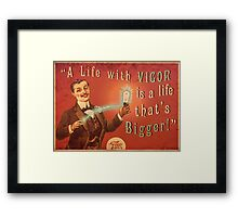 BioShock Infinite – A Life with Vigor is a Life that's Bigger! Poster Framed Print