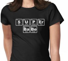 Super Babe - Periodic Table Womens Fitted T-Shirt