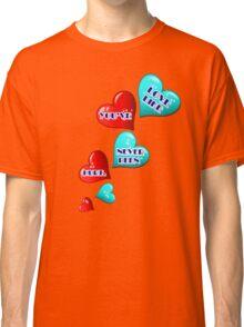 Love like you've never been hurt.hearts art Classic T-Shirt