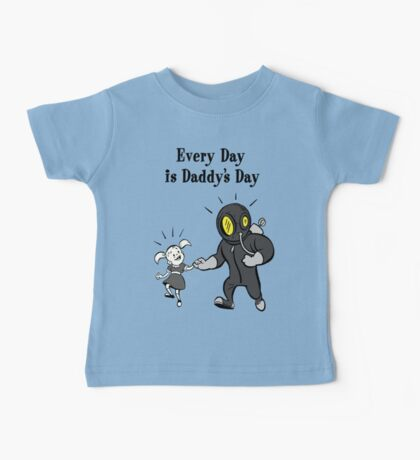 BioShock – Every Day is Daddy's Day Poster (Black) Baby Tee