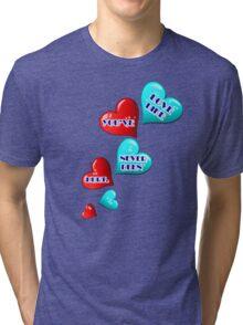 Love like you've never been hurt.hearts art Tri-blend T-Shirt