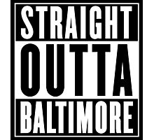 Straight Outta Baltimore ( Baltimore County, Maryland ) Photographic Print
