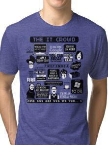The IT Crowd Quotes Tri-blend T-Shirt