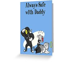 BioShock - Always Safe With Daddy Poster (Black) Greeting Card