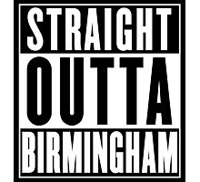 Straight Outta Birmingham ( Jefferson County, Alabama ) Photographic Print