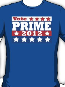 Vote Prime 2012 T-Shirt