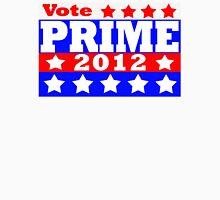 Vote Prime 2012 Unisex T-Shirt