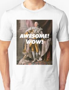 Awesome! Wow! T-Shirt