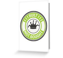Jdm built not bought badge - green Greeting Card