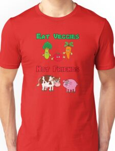 Eat Veggies Not Friends T-Shirt