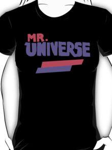 Mr. Universe Shirt T-Shirt