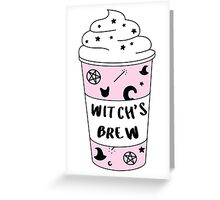 Witch's Brew Coffee ♥ Trendy/Hipster/Tumblr Meme Greeting Card