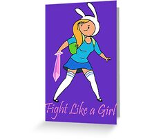 Fight Like a Girl Adventure Time Greeting Card