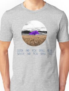 Ask and I will answer Unisex T-Shirt