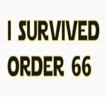 I Survived Order 66 Kids Tee