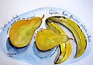 Pears, bananas and a few wise words. by Elizabeth Kendall