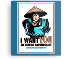 I Want YOU For Kombat Metal Print