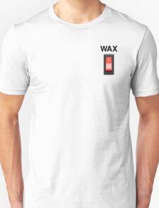 Wax on wax off - black type T-Shirt