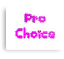 Pro Choice Metal Print