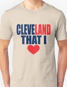 CLEVELAND THAT I LOVE T-Shirt