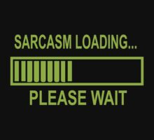 Sarcasm Loading Funny Computer Kids Clothes