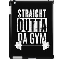 STRAIGHT OUTTA DA GYM iPad Case/Skin