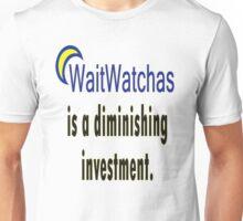 WaitWatchers - A Diminishing Investment Unisex T-Shirt