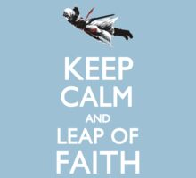 Keep Calm and Leap of Faith by Alessandro Bricoli