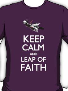 Keep Calm and Leap of Faith T-Shirt