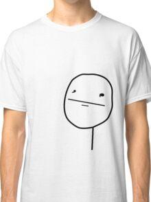 Poker Face (notext) Classic T-Shirt