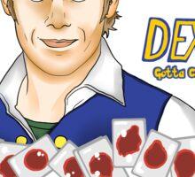 Dexter - gotta catch em' all! Sticker