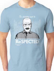 Chemistry Must Be Respected  Unisex T-Shirt