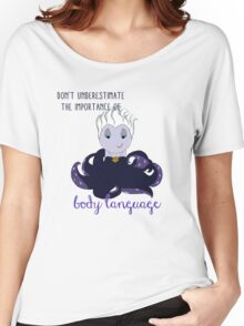 The Importance of Body Language Women's Relaxed Fit T-Shirt