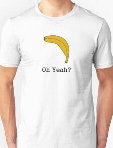 Banana... T-Shirt