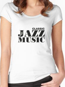Black Classic Jazz Music  Women's Fitted Scoop T-Shirt
